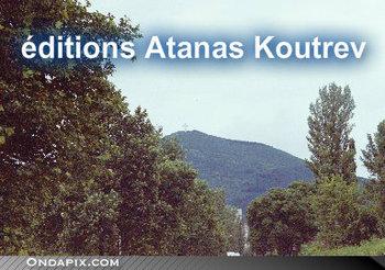 éditions Atanas Koutrev
